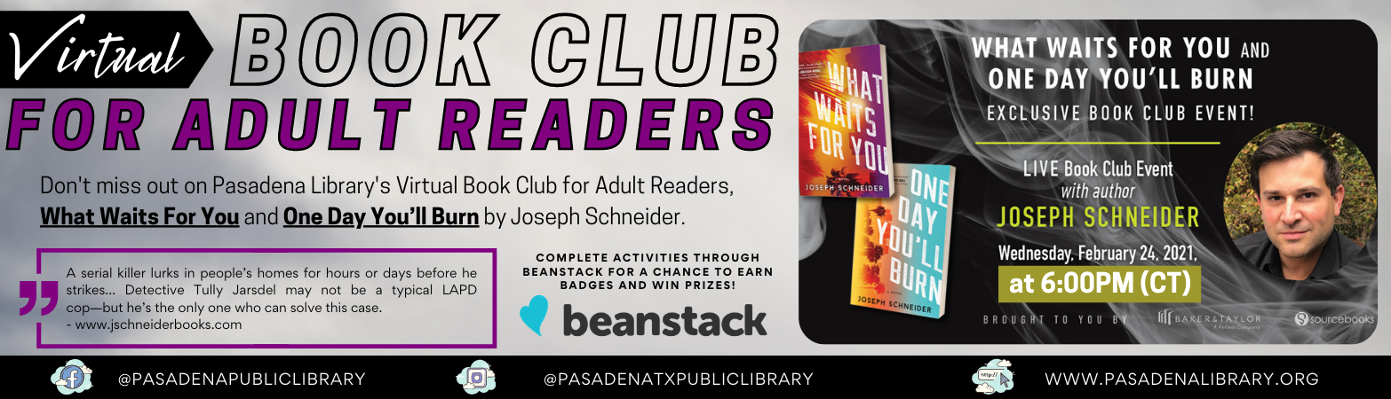 Don't miss out on February's Virtual Book Club for Adult Readers,  What Waits For You and One Day You'll Burn by Joseph Schneider.