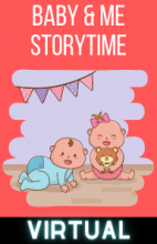 Virtual Baby & Me Storytime - Thursdays at 11AM!